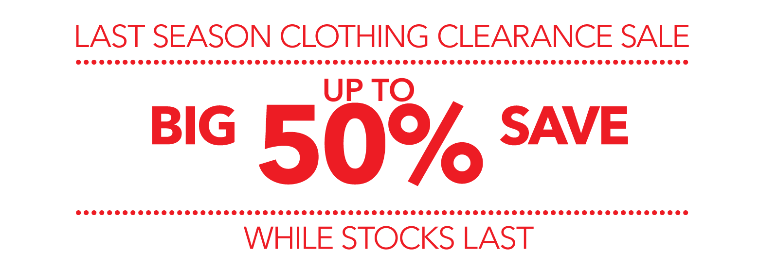 clothing sale now on